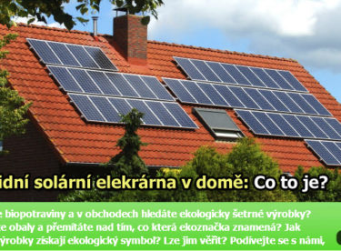 Hybridní fotovoltaická elektrárna – časem bude v každém domě