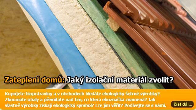 Zateplení domu – jaký izolační materiál použít?