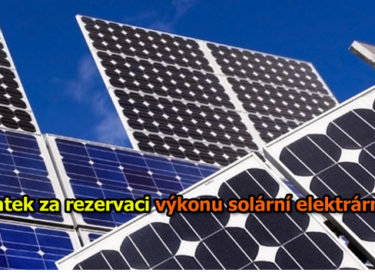 Poplatek za rezervaci výkonu solární elektrárny: Kdy a za kolik?