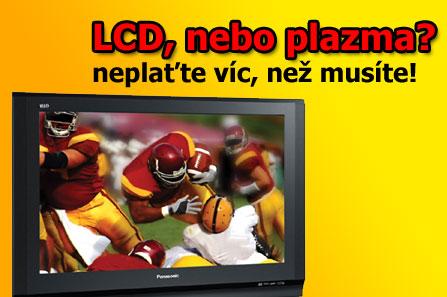 Kupujete televizi? Je lepší LCD, nebo plazma?