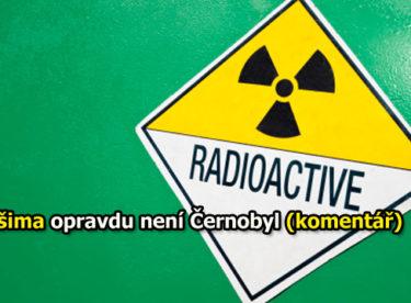 Jaderná elektrárna Fukušima opravdu není Černobyl