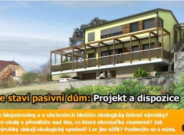 Jak se staví pasivní dům: Projekt a dispozice