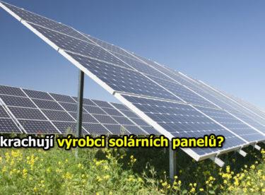 Proč krachují firmy, které vyrábí fotovoltaické panely?