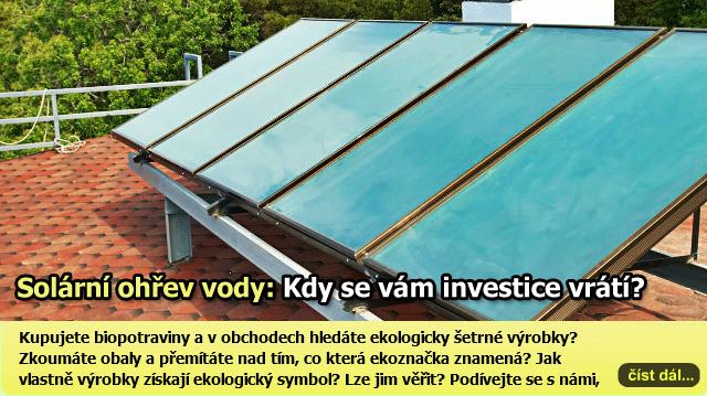 Solární ohřev vody? Návratnost investice je podle odborníků 8 let