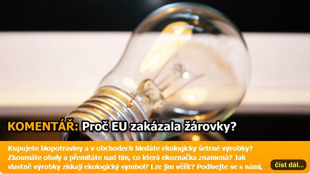 Mystérium eurounijní energetiky a zákazu žárovek